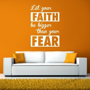Wall sticker, Wall tattoo, Wall decoration, Wall decal - Name, Texts - FAITH-FEAR 2362